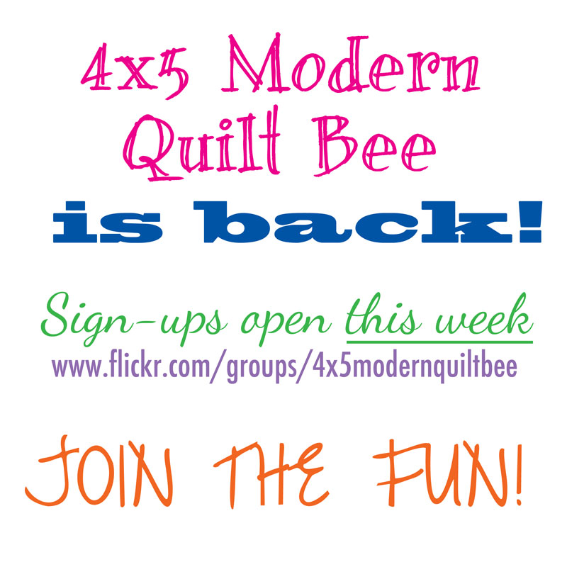 4x5 modern quilt bee is back